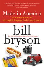 Made in America Paperback  by Bill Bryson