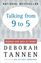 Talking from 9 to 5 Paperback  by Deborah Tannen