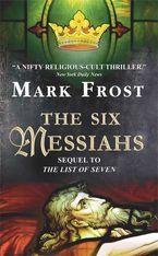The Six Messiahs