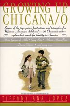Growing Up Chicana O