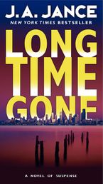 Long Time Gone Paperback  by J. A. Jance