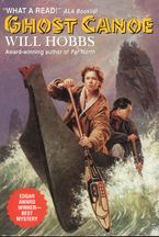 Ghost Canoe Paperback  by Will Hobbs