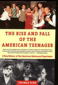 the-rise-and-fall-of-the-american-teenager