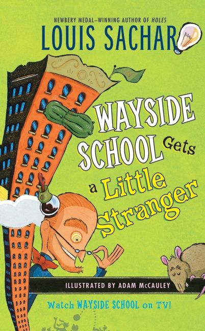 Wayside School Gets a Little Stranger - Louis Sachar - Paperback