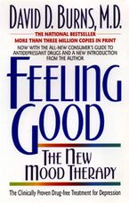 Feeling Good Paperback  by David D. Burns M.D.