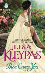Then Came You Paperback  by Lisa Kleypas