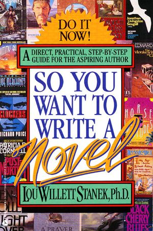 So You Want to Write a Novel book image