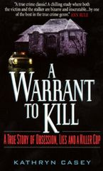 A Warrant to Kill Paperback  by Kathryn Casey