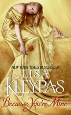 Because You're Mine Paperback  by Lisa Kleypas