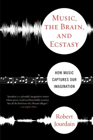 Music, the Brain, and Ecstasy book image