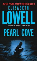 Pearl Cove Paperback  by Elizabeth Lowell