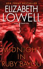 Midnight in Ruby Bayou Paperback  by Elizabeth Lowell