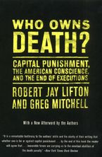 Who Owns Death? Paperback  by Robert J. Lifton