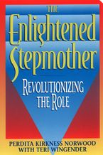 The Enlightened Stepmother