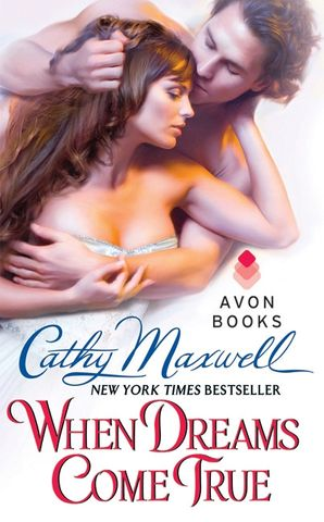 When Dreams Come True Paperback  by Cathy Maxwell