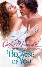 Because of You Paperback  by Cathy Maxwell