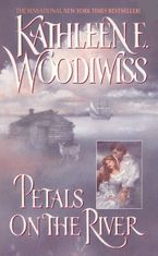 Petals on the River Paperback  by Kathleen E. Woodiwiss