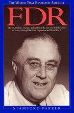 The Words That Reshaped America: FDR