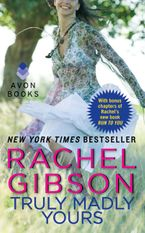 Truly Madly Yours Paperback  by Rachel Gibson