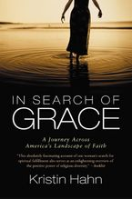 In Search of Grace Paperback  by Kristin Hahn