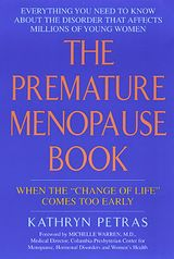 The Premature Menopause Book: