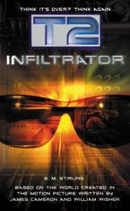 T2: Infiltrator Paperback  by S.M. Stirling