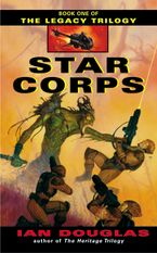 Star Corps Paperback  by Ian Douglas
