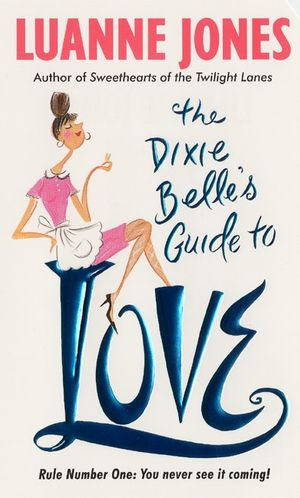 The Dixie Belle's Guide to Love book image