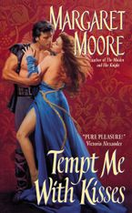 Tempt Me With Kisses Paperback  by Margaret Moore