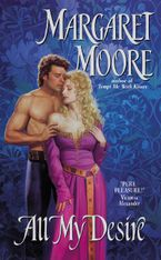 All My Desire Paperback  by Margaret Moore