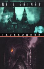 Neverwhere Hardcover  by Neil Gaiman