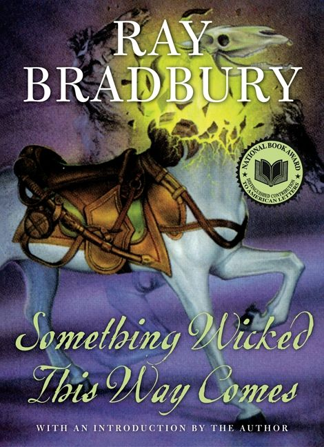 Something Wicked This Way Comes Ray Bradbury Hardcover