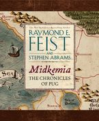 Midkemia: The Chronicles of Pug Hardcover  by Raymond E. Feist