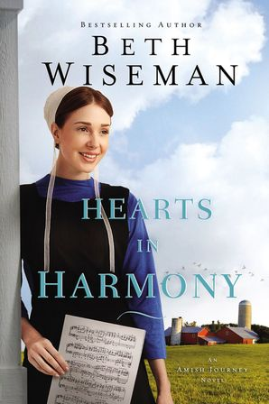 Hearts in Harmony (An Amish Journey Novel) Paperback  by Beth Wiseman