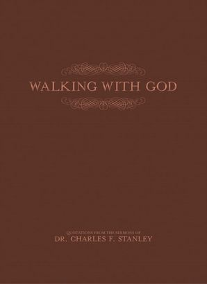 Walking With God Hardcover  by Charles Stanley