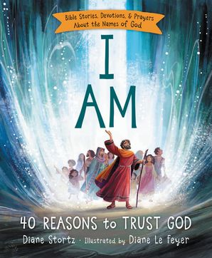I Am Hardcover  by Diane M. Stortz