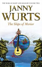the-ships-of-merior-the-wars-of-light-and-shadow-book-2
