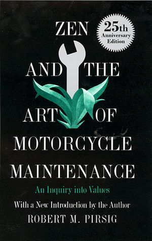 Zen and the Art of Motorcycle Maintenance book image