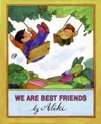 We Are Best Friends Hardcover  by Aliki