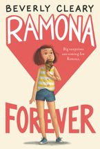 Ramona Forever Hardcover  by Beverly Cleary