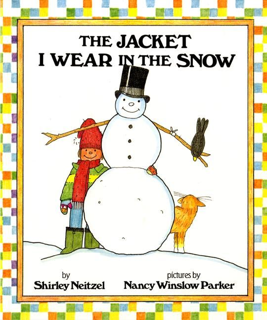 The Jacket I Wear In The Snow Shirley Neitzel Paperback