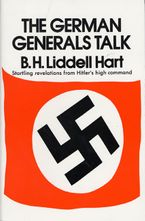 German Generals Talk Paperback  by Basil H. Hart