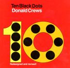 Ten Black Dots Hardcover  by Donald Crews