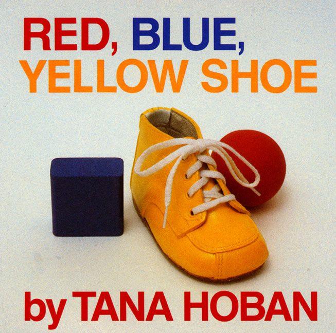 Red, Blue, Yellow Shoe - Tana Hoban - Board book