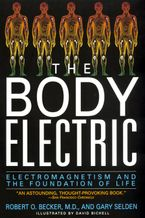The Body Electric Paperback  by Robert Becker