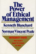 The Power of Ethical Management Hardcover  by Norman V. Peale