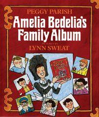 amelia-bedelias-family-album