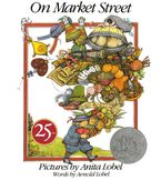 On Market Street 25th Anniversary Edition Paperback  by Arnold Lobel