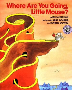 Where Are You Going, Little Mouse? book image