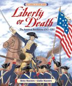 Liberty or Death Hardcover  by Betsy Maestro